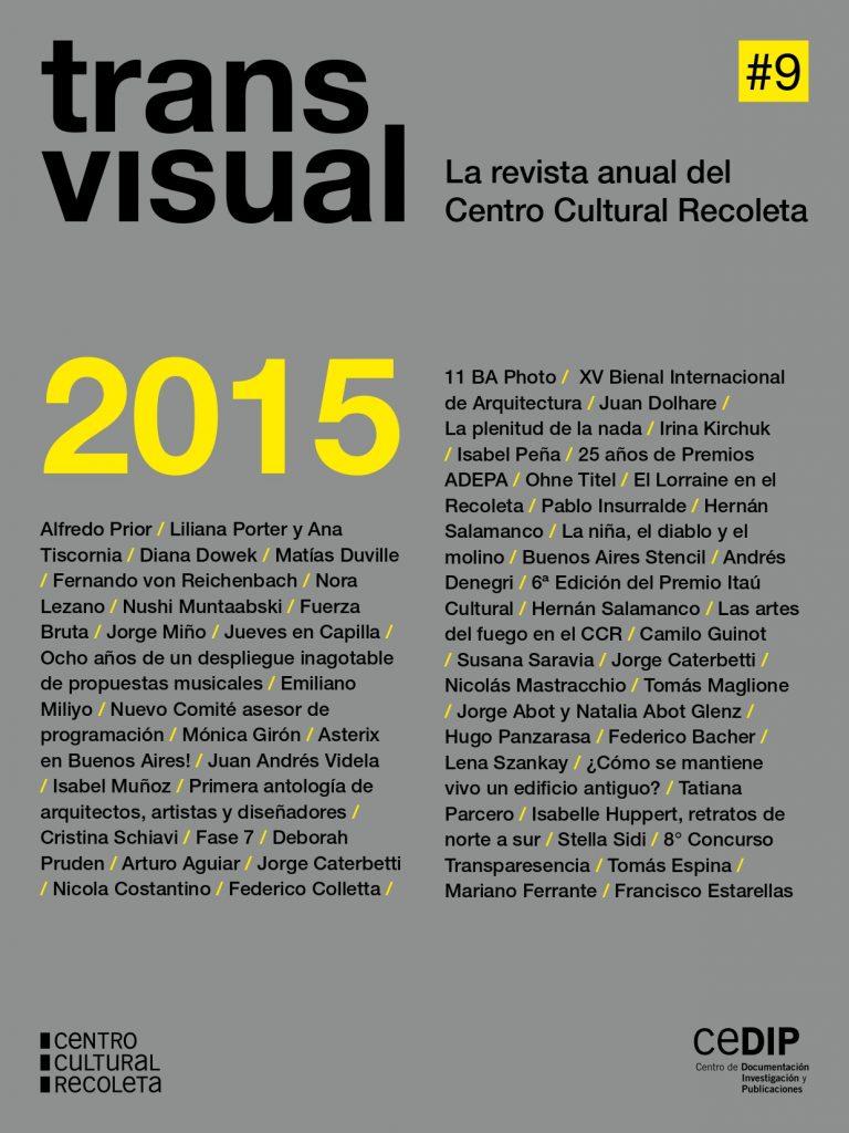 Transvisual: La revista anual del Centro Cultural Recoleta 2015